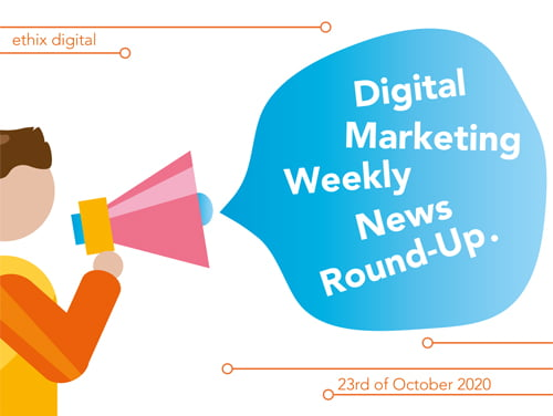 Weekly Digital Marketing News Round-Up | October 23rd